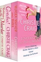 Love, Laughter and a Little Murder ebook by Christie Craig