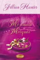 Mi amado marqués ebook by Jillian Hunter