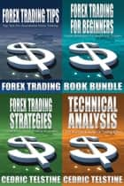Forex Trading Book Bundle ebook by Cedric Telstine