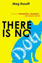 There Is No Dog ebook by Meg Rosoff