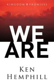 We Are ebook by Ken Hemphill