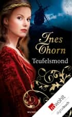 Teufelsmond ebook by Ines Thorn