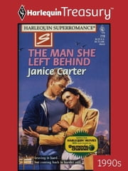 The Man She Left Behind ebook by Janice Carter