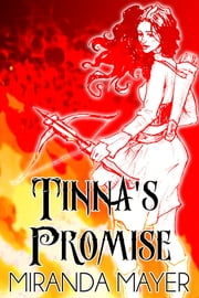 Tinna's Promise ebook by Miranda Mayer