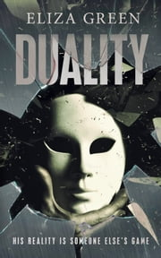 Duality ebook by Eliza Green