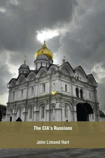 The CIA's Russians ebook by John  Limond Hart