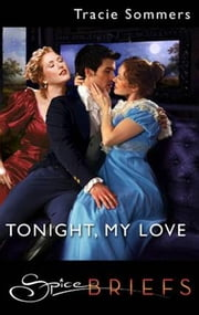 Tonight, My Love ebook by Tracie Sommers