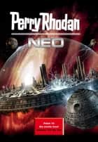 Perry Rhodan Neo Paket 16 - Perry Rhodan Neo Romane 151 bis 160 ebook by Perry Rhodan