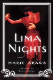 Lima Nights ebook by Marie Arana