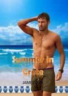 Summer in Crete ebook by James Orr