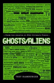 Ghosts Aliens ebook by Trey Hamburger