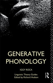 Generative Phonology ebook by Iggy Roca