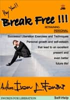 Break Free ebook by Ivan Lorenzo Fanini
