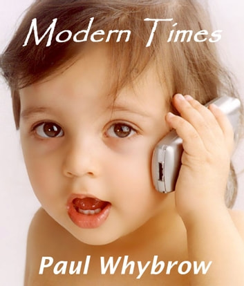 Modern Times ebook by Paul Whybrow