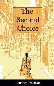 The Second Choice ebook by Lakshmi Menon
