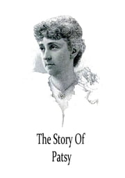 The Story Of Patsy ebook by Kate Douglas Wiggin