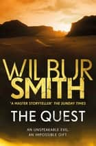 The Quest - The Egyptian Series 4 ebook by Wilbur Smith