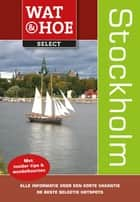 Stockholm ebook by Margot Eggenhuizen, Jaap Verschoor, Marina Goudsblom