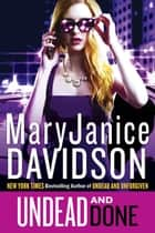 Undead and Done ebook by MaryJanice Davidson