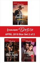 Harlequin Desire April 2019 - Box Set 2 of 2 電子書籍 by Maureen Child, Sarah M. Anderson, Yvonne Lindsay