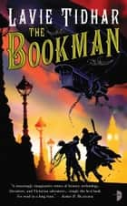 The Bookman ebook by Lavie Tidhar