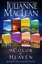 The Color of Heaven Series Collection - An 8-book Women's Fiction Boxed Set ebook by Julianne MacLean