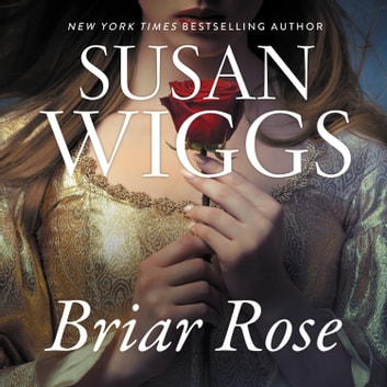 Briar Rose - A Novel audiobook by Susan Wiggs