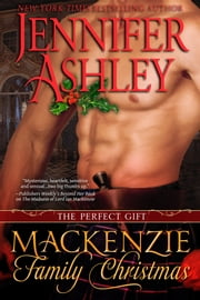 Mackenzie Family Christmas: The Perfect Gift ebook by Kobo.Web.Store.Products.Fields.ContributorFieldViewModel