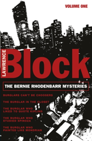 The Bernie Rhodenbarr Mysteries - Volume One ebook by Lawrence Block