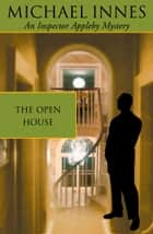 The Open House ebook by Michael Innes
