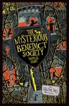 The Mysterious Benedict Society ebook by Trenton Lee Stewart