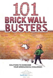 101 Brick Wall Busters ebook by Editors of Family Tree Magazine