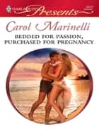 Bedded for Passion, Purchased for Pregnancy ebook by Carol Marinelli