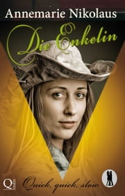 Die Enkelin ebook by Annemarie Nikolaus
