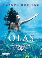 Olas - Canción de mar 3 ebook by Amanda Hocking
