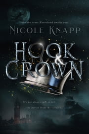 Hook & Crown ebook by Nicole Knapp