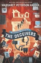 Greystone Secrets #2: The Deceivers ebook by