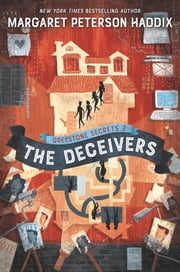 Greystone Secrets #2: The Deceivers ebook by Margaret Peterson Haddix