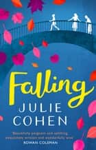 Falling ebook by Julie Cohen