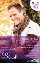 Finding Her Dad/The Virgin And Zach Coulter ebook by Janice Kay Johnson, Lois Faye Dyer