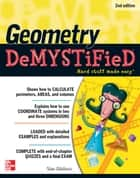 Geometry DeMYSTiFieD, 2nd Edition ebook by Stan Gibilisco