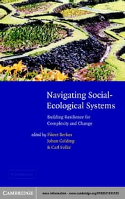 Navigating Social-Ecological Systems ebook by Berkes, Fikret
