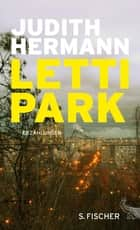 Lettipark - Erzählungen ebook by Judith Hermann