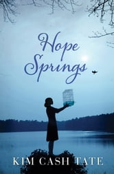 Hope Springs ebook by Kim Cash Tate