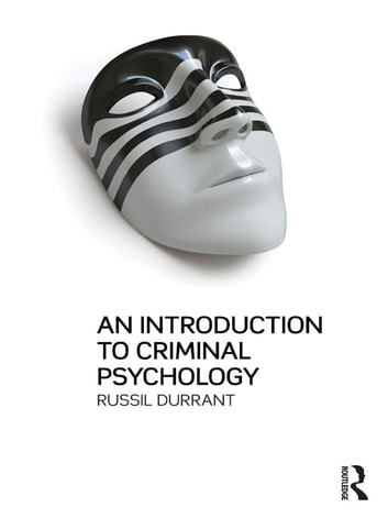 An Introduction to Criminal Psychology ebook by Russil Durrant