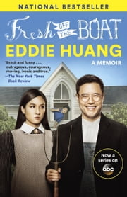 Fresh Off the Boat - A Memoir ebook by Eddie Huang