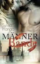 Männerbande ebook by Sylvia Pranga