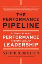 The Performance Pipeline ebook by Stephen Drotter