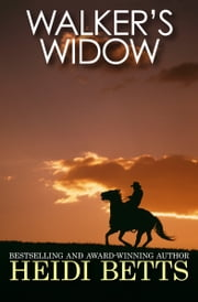 Walker's Widow ebook by Heidi Betts