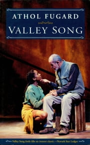 Valley Song ebook by Athol Fugard